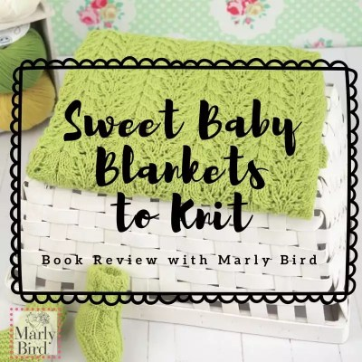 Sweet Baby Blankets to Knit-Review and Giveaway