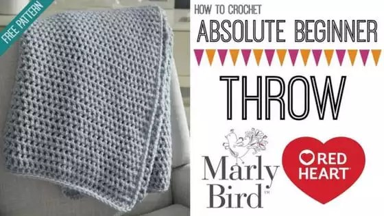 Video Tutorial with Marly Bird-How to Crochet the Absolute Beginner Throw