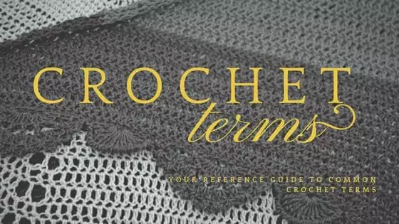 Crochet Terms Reference Guide