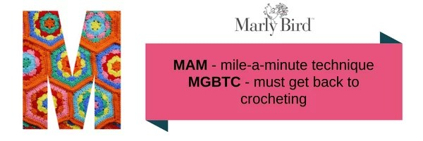 Crochet Slang Terms-M