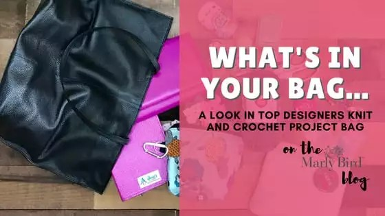 What's in your knitting and crochet project bag-Knit and crochet tools