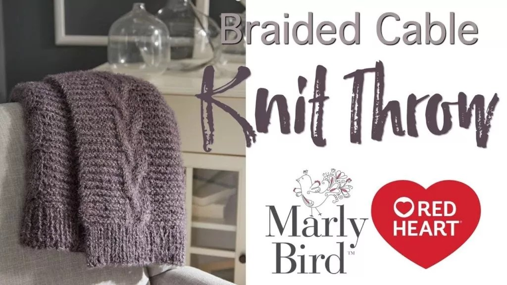 Video Tutorial with Marly Bird-Braided Cable Knit Throw