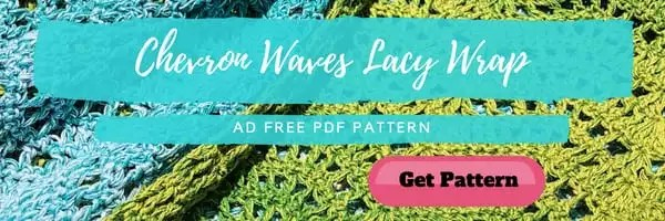 Chevron Waves Lacy Wrap Ad Free PDF version