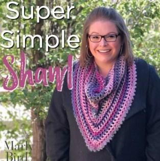 Marly Bird FREE crochet shawl pattern, Super Simple Shawl