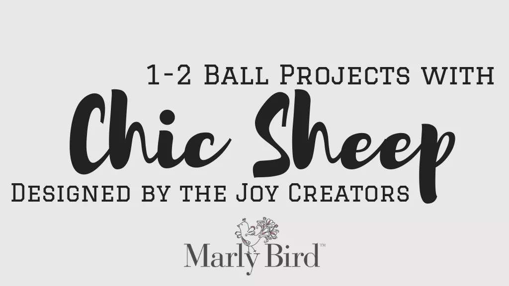 Chic Sheep Patterns with 1 or 2 balls by the Joy Creators