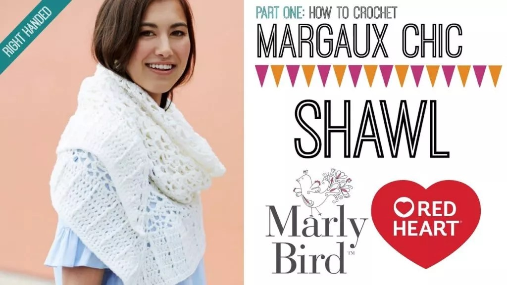 Video Tutorial-How to Crochet the Margaux Chic Shawl