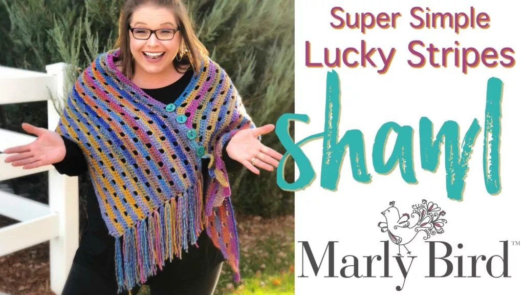 FREE Crochet Shawl designed by Marly Bird-Super Simple Lucky Stripes Shawl