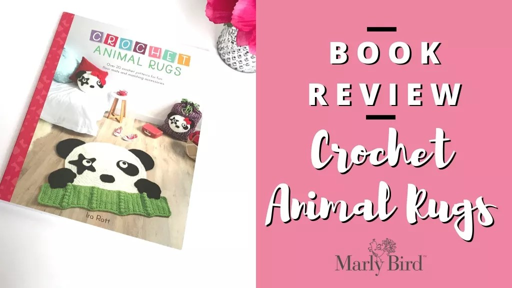 Book Review of Crochet Animal Rugs
