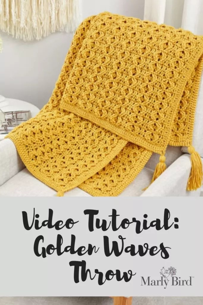 Video Tutorial-Golden Waves Throw