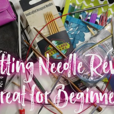 The Best Knitting Needles for the beginner or advanced knitter