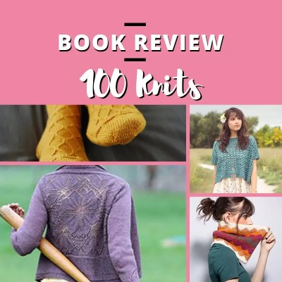 100 Knit Patterns-The Ultimate Collection