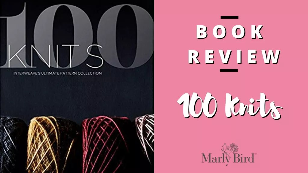 Book Review-100 Knits-Knit Patterns-The Ultimate Collection