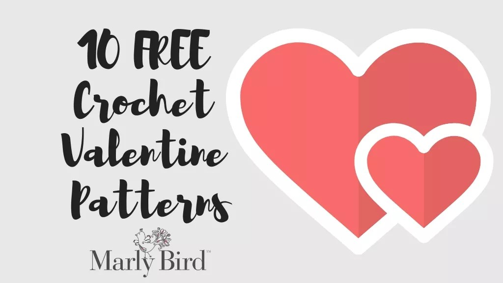 10 FREE Crochet Valentine Patterns