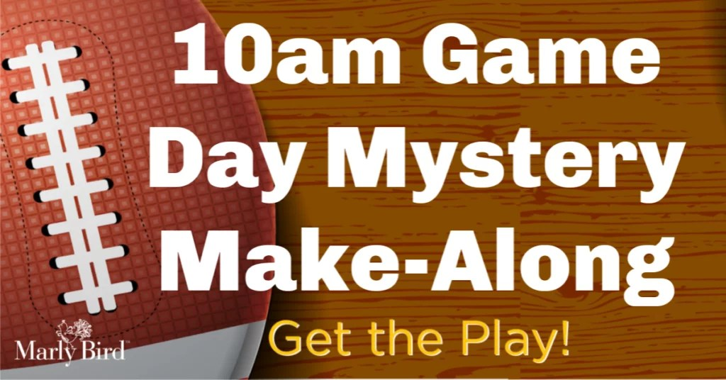 10am Game Day Mystery Make-Along 2019