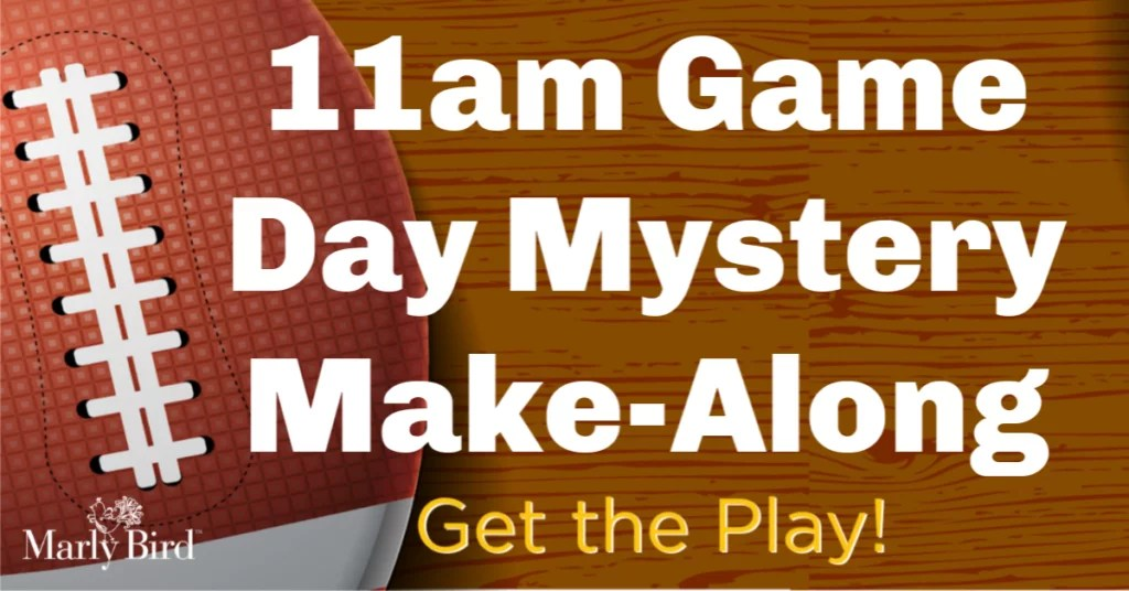 11am Game Day Mystery Make-Along 2019