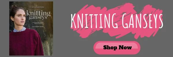 Buy Knitting Gansey by Beth Brown Reinsel