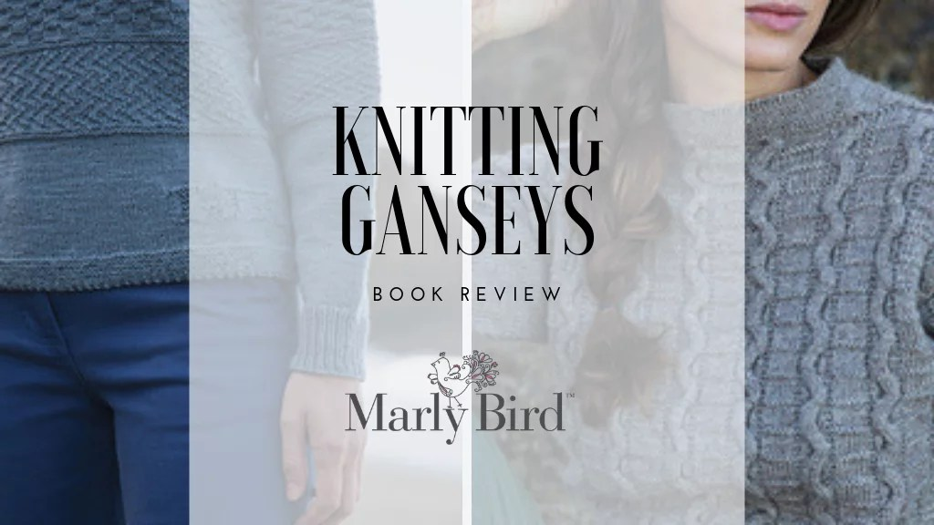 Book Review-Knitting Ganseys