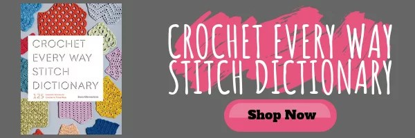 Purchase Crochet Every Way Stitch Dictionary by Dora Ohrenstein
