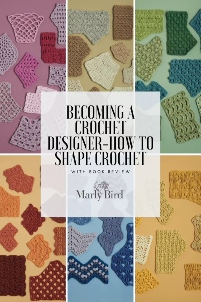 Becoming A Crochet Designer-How to Shape Crochet and book review of Crochet Every Way Stitch Dictionary