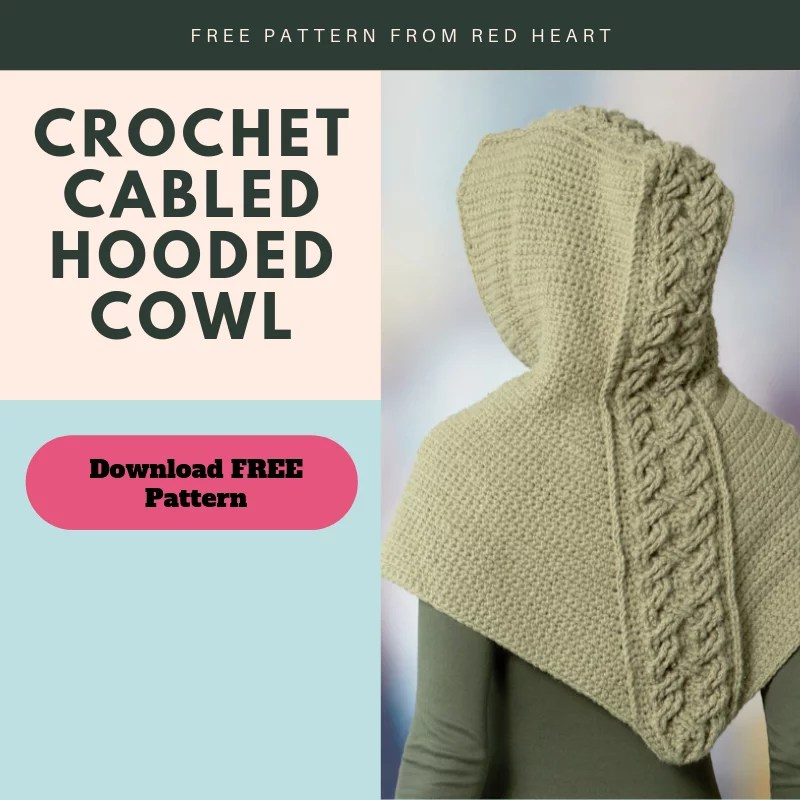 FREE Crochet Cabled Hooded Cowl Pattern