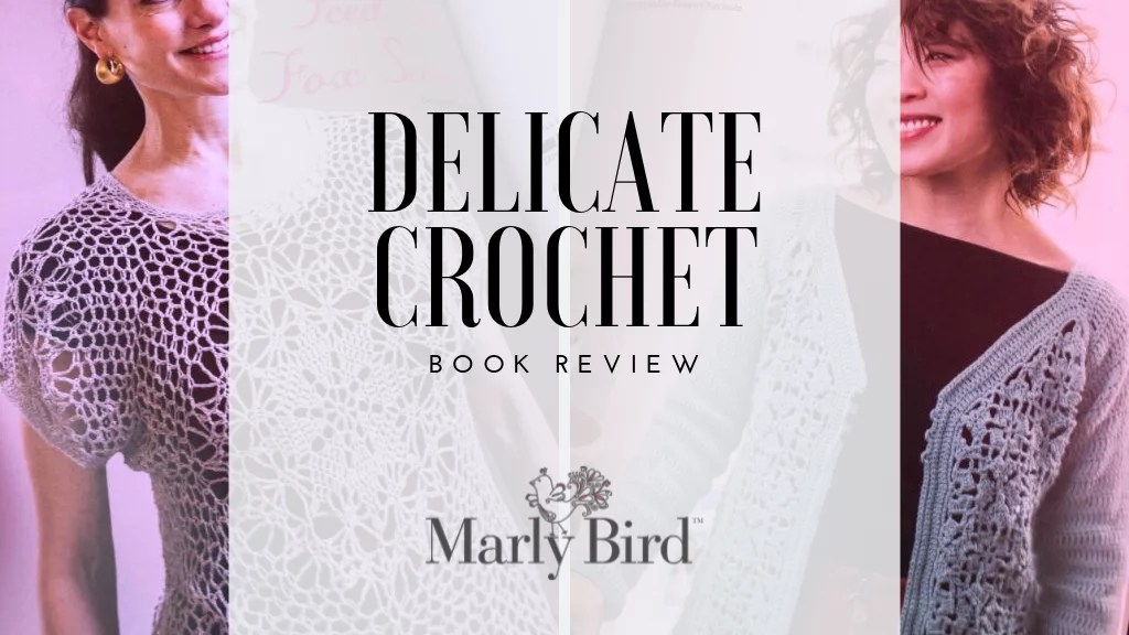 Book Review of Delicate Crochet-Purchase your copy