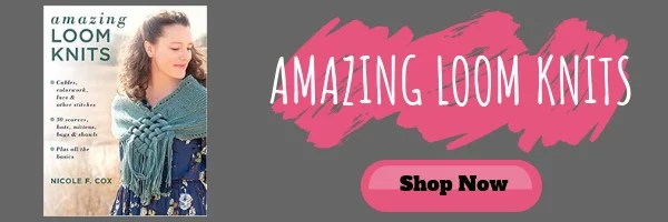 Purchase Amazing Loom Knits by Nicole Cox