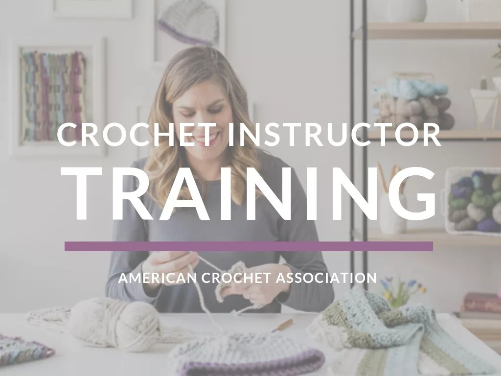 American Crochet Association Classes