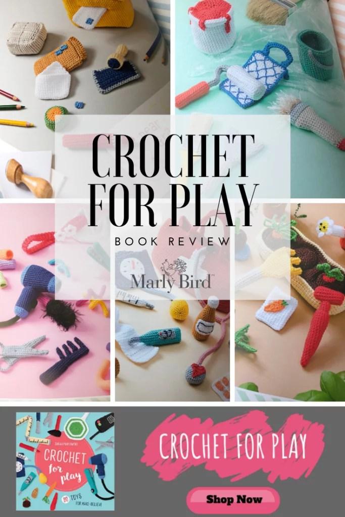 Crochet for Play crochet amigurumi toy book