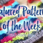 piece of knit fabric saying Featured Patterns of the Week with Marly Bird