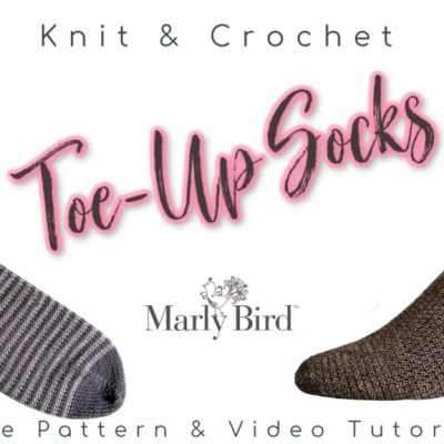 Toe Up Knit Socks and Toe Up Crochet Socks | 2020 Sock-Along