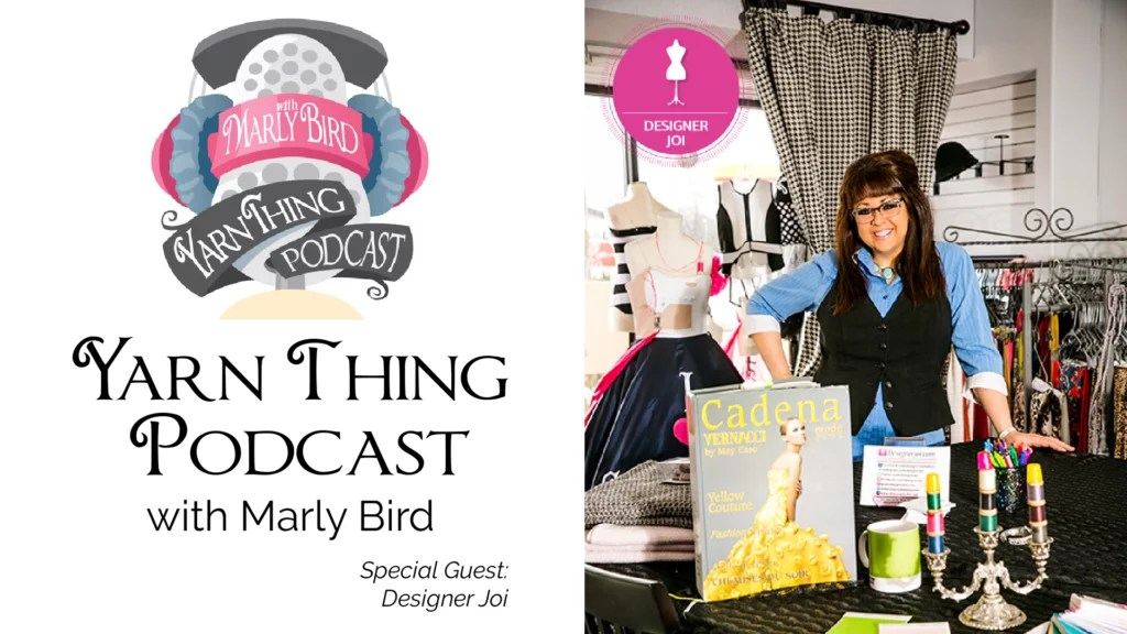 Lining Knit and Crochet Tops with Designer Joi on the Yarn Thing Podcast