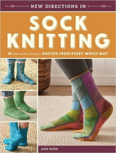 New Directions in Sock Knitting
