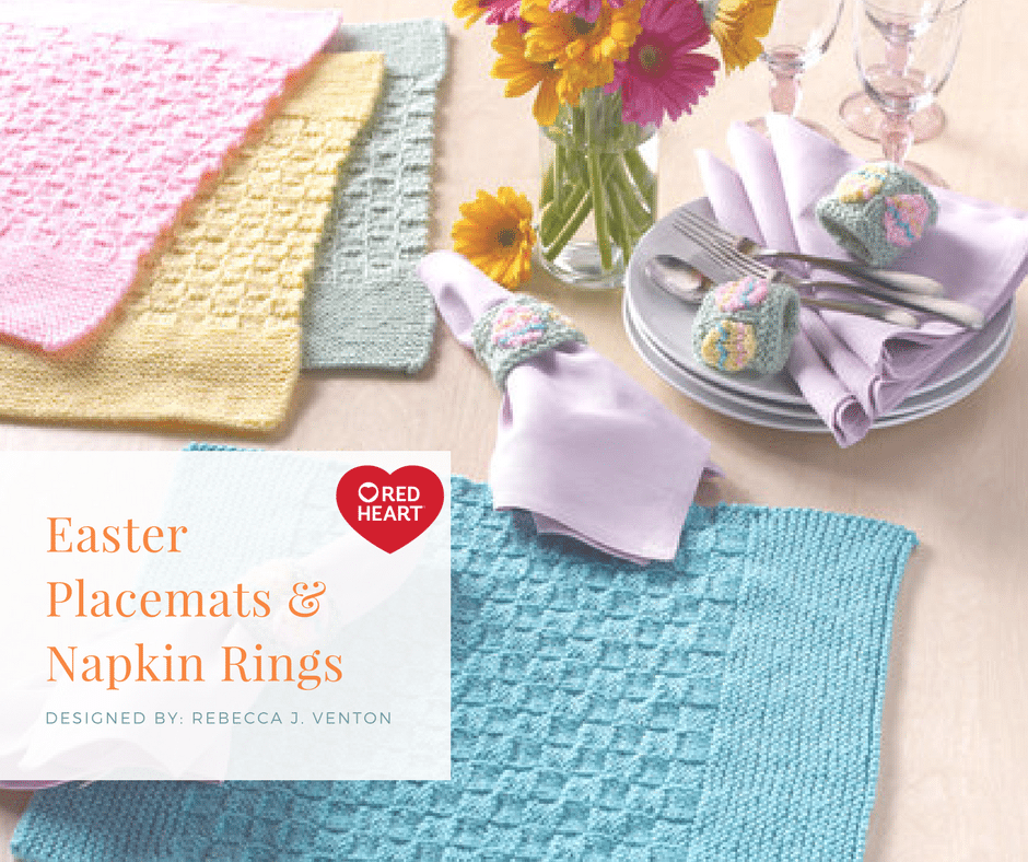 Red Heart Easter Placemats & Napkin Rings