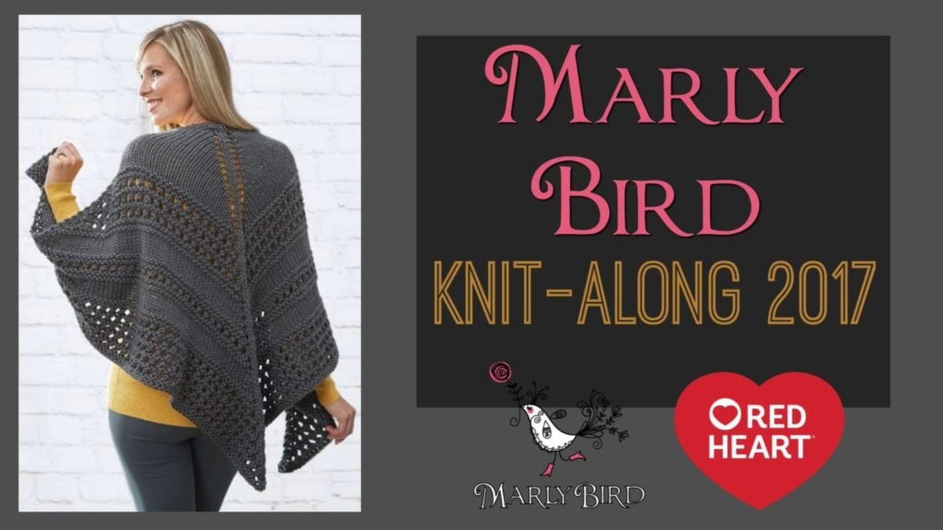 Marly Bird and Red Heart 2017 Knit Along