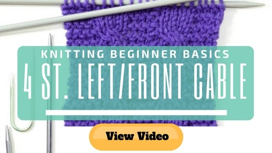 Knitting Beginner Basics How To Knit 4 Stitch Front Left Cable