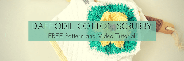 Daffodil Cotton Scrubby Video Tutorial-Daffodil Washcloth