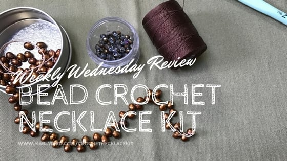 Bead Crochet Kit Review with Marly Bird