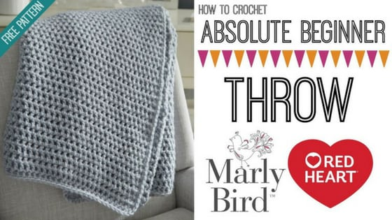 Crochet Video Tutorial with Marly Bird-How to crochet the Absolute Beginner Throw