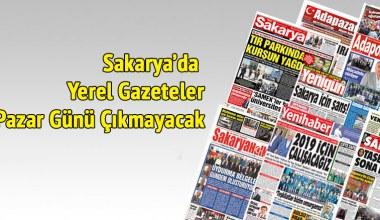 Sakarya'da yerel gazeteler pazar günü çıkmayacak