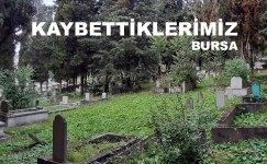 Kaybettiklerimiz (Bursa)