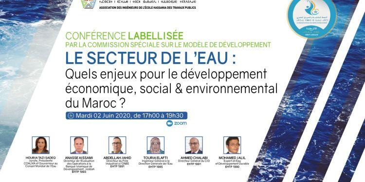 AIEHTP: LE SECTEUR DE L'EAU : Quels enjeux pour le développement économique, social & environnemental du Maroc ?