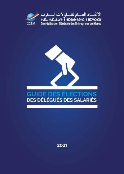 Guide des élections des délégués des salariés - CGEM 2021
