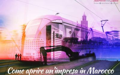 Aprire un'impresa in Marocco. Le informazioni che cercavi sono qui!