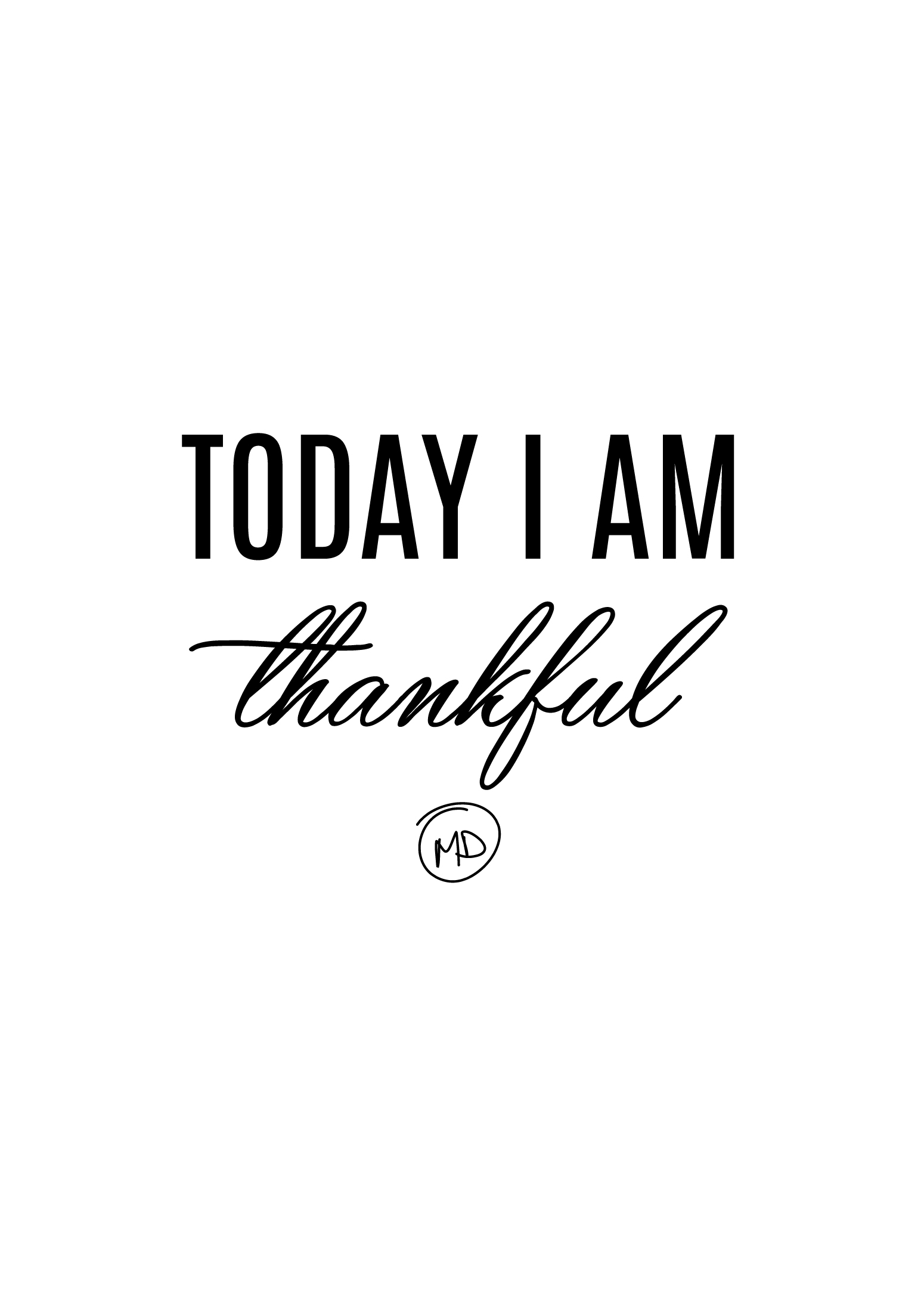 Free Printables: Today I Am Thankful
