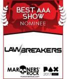 PAX Best AAA Nominee - Law Breakers