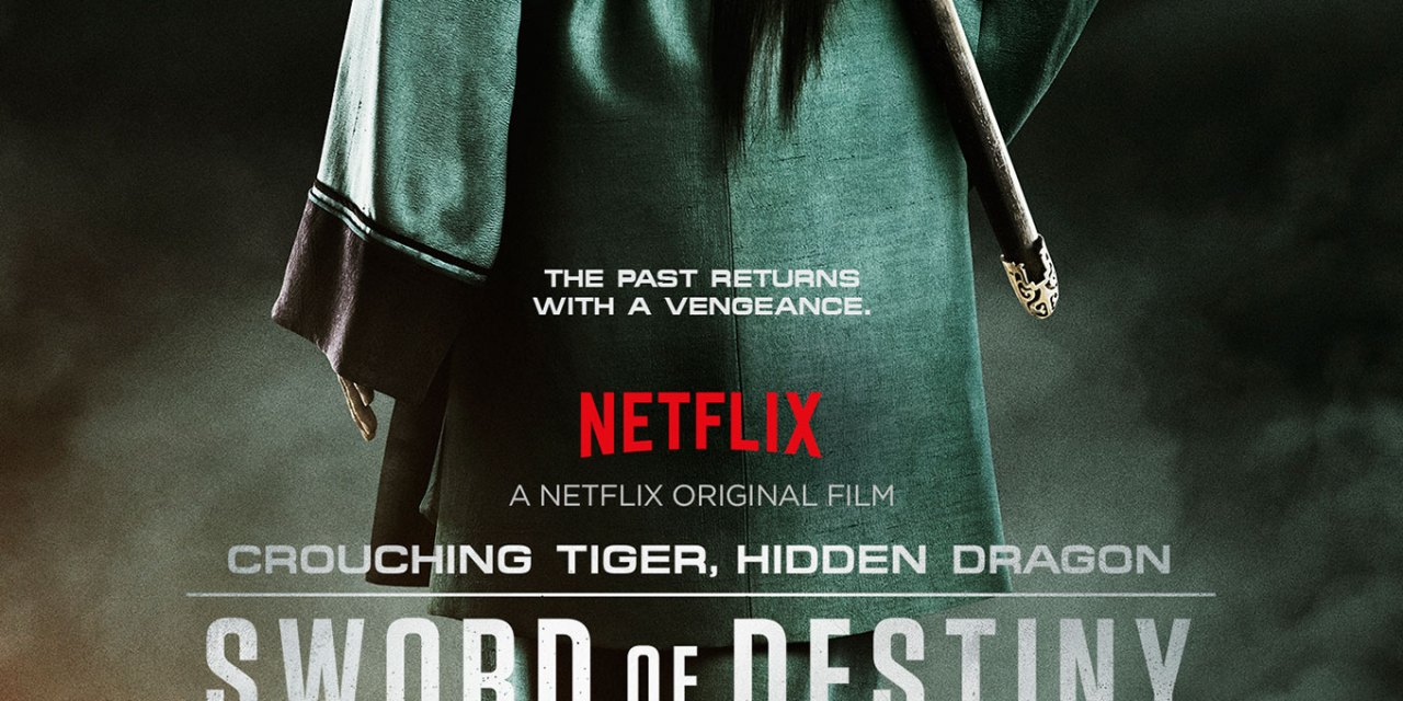 Netflix Review: Crouching Tiger, Hidden Dragon: Sword of Destiny