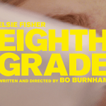"""Movie Review: """"Eighth Grade"""""""