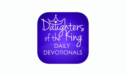 App Review: Daughters of the King – Daily Devotionals