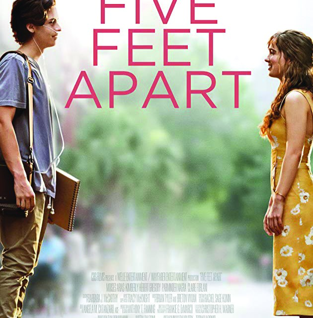 "Movie Review: ""Five Feet Apart"""