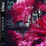 """Album Review: """"Everything Not Saved Will Be Lost – Part 1"""" by Foals"""